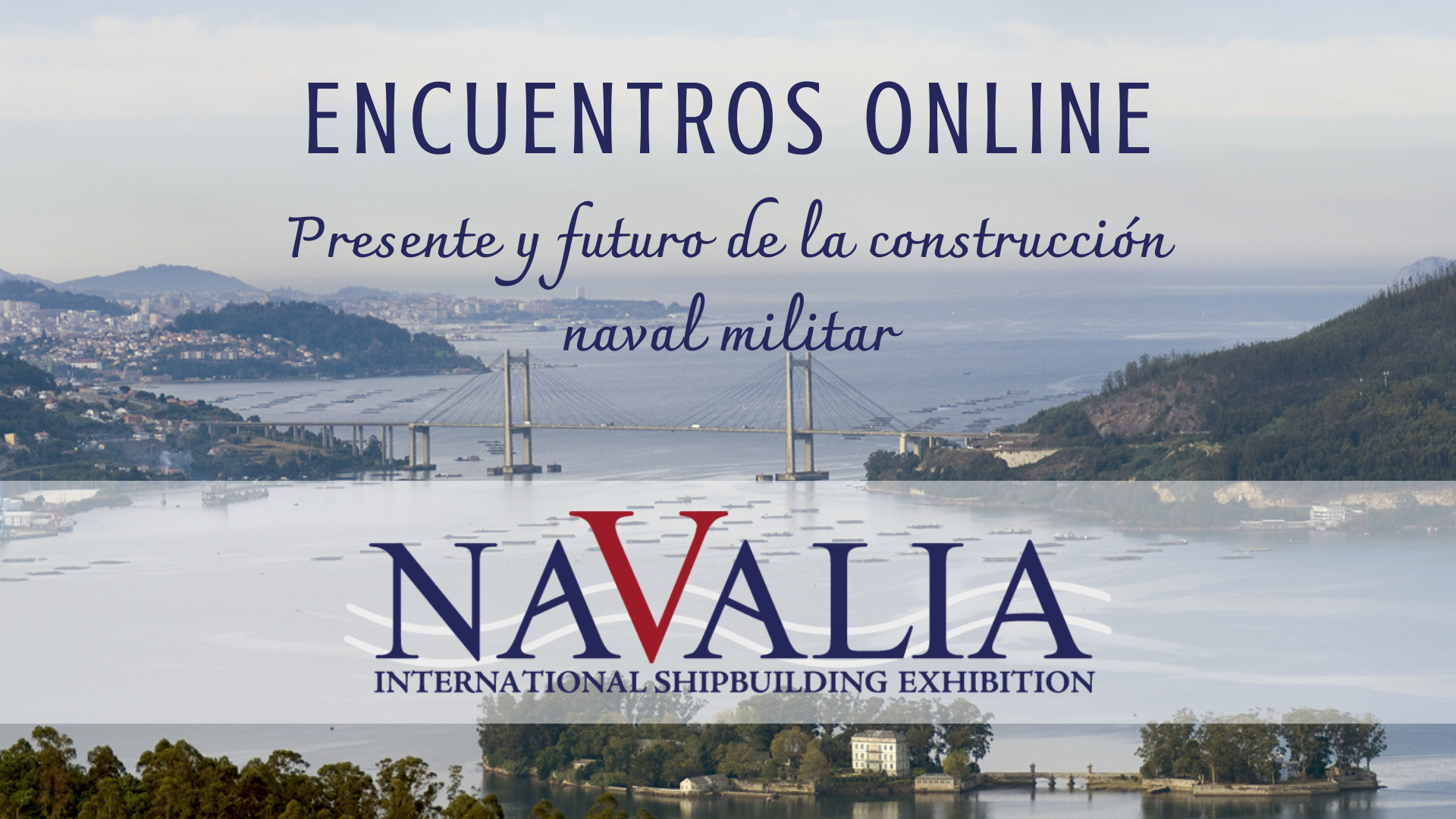 Present and future of military naval construction will be analyzed in a new Navalia on-line seminar